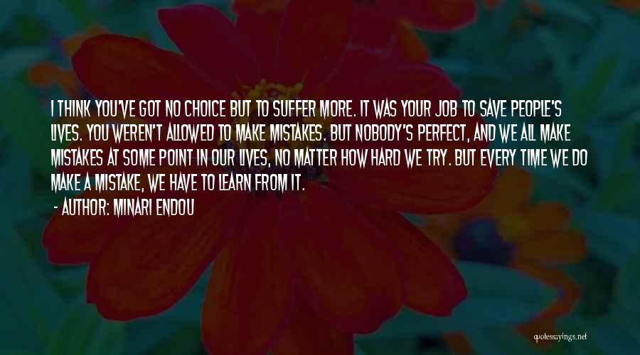 I Have Nobody Quotes By Minari Endou