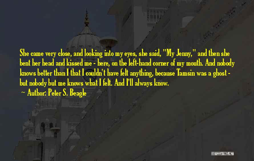 I Have Nobody Quotes By Peter S. Beagle
