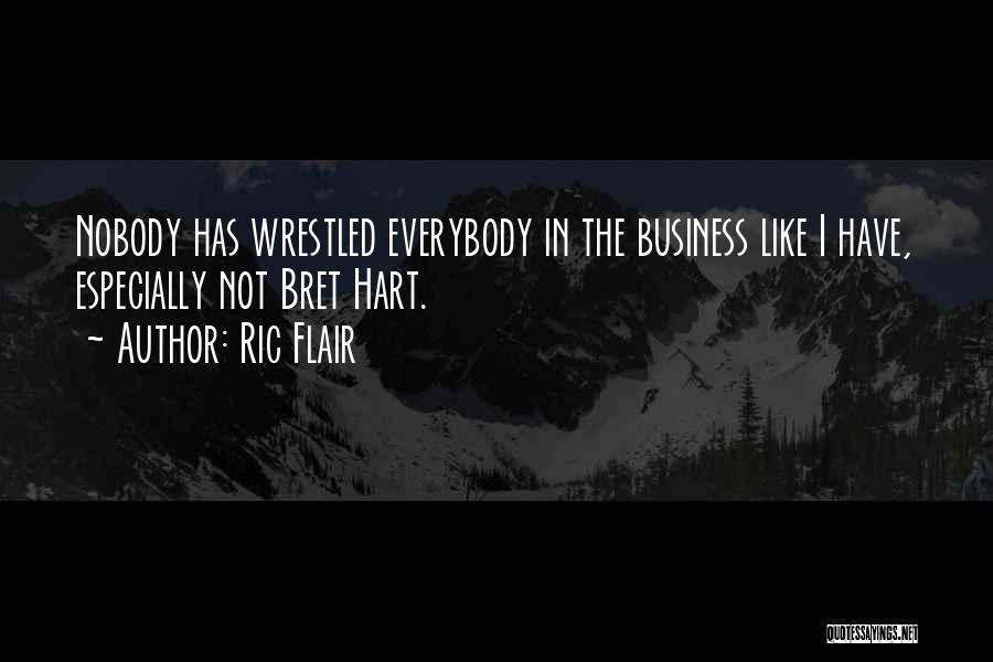 I Have Nobody Quotes By Ric Flair