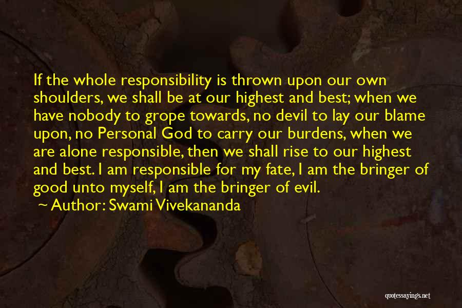 I Have Nobody Quotes By Swami Vivekananda