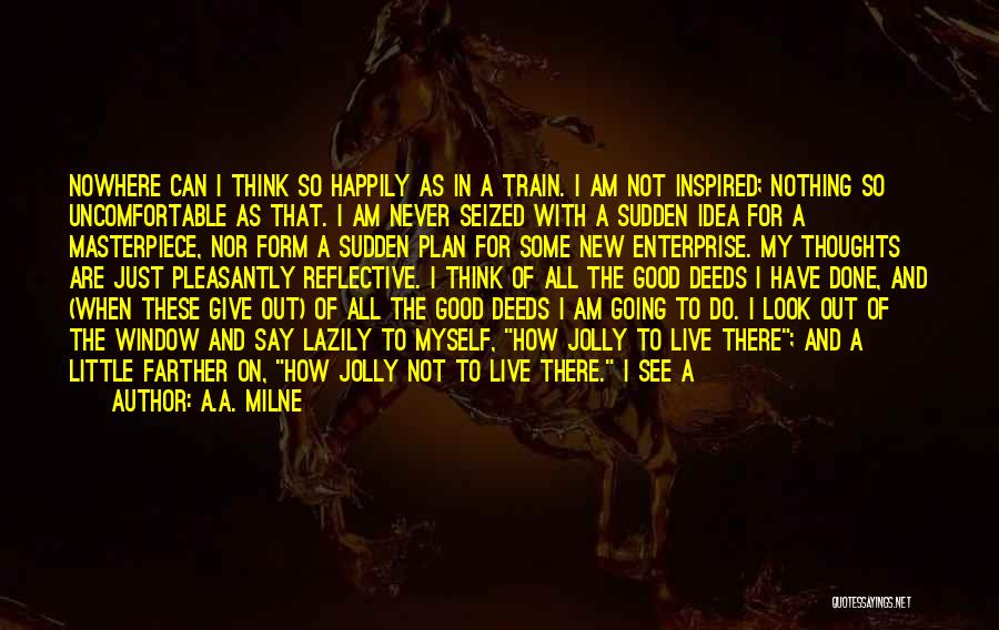 I Have Nothing But Time Quotes By A.A. Milne