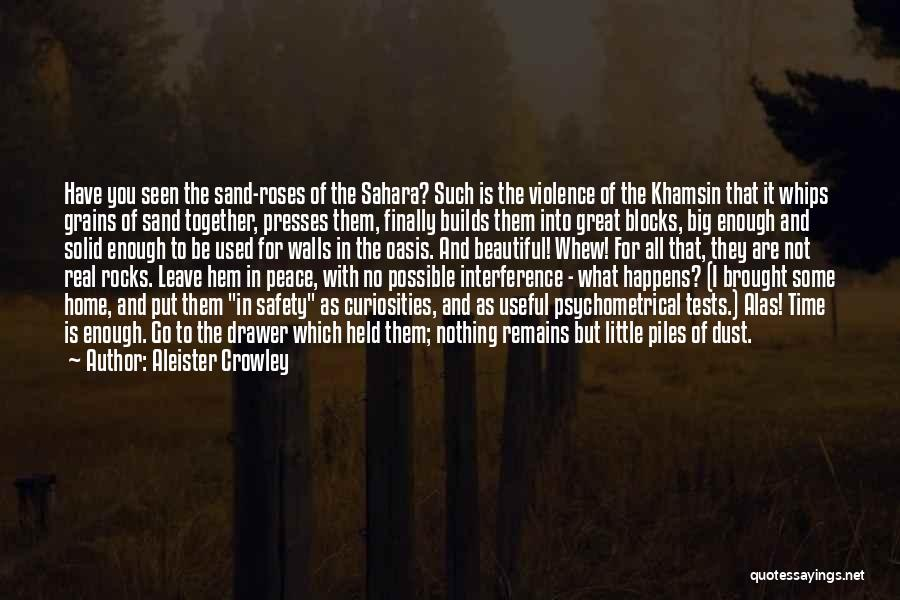 I Have Nothing But Time Quotes By Aleister Crowley
