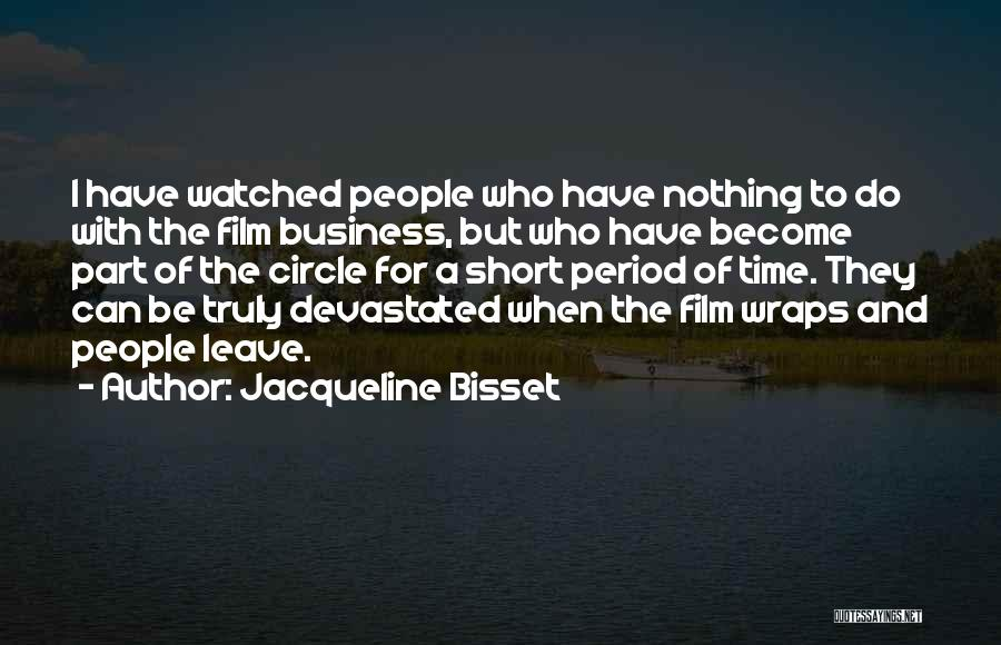 I Have Nothing But Time Quotes By Jacqueline Bisset