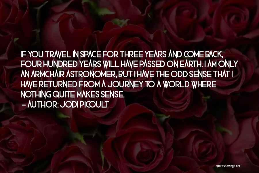 I Have Nothing But Time Quotes By Jodi Picoult