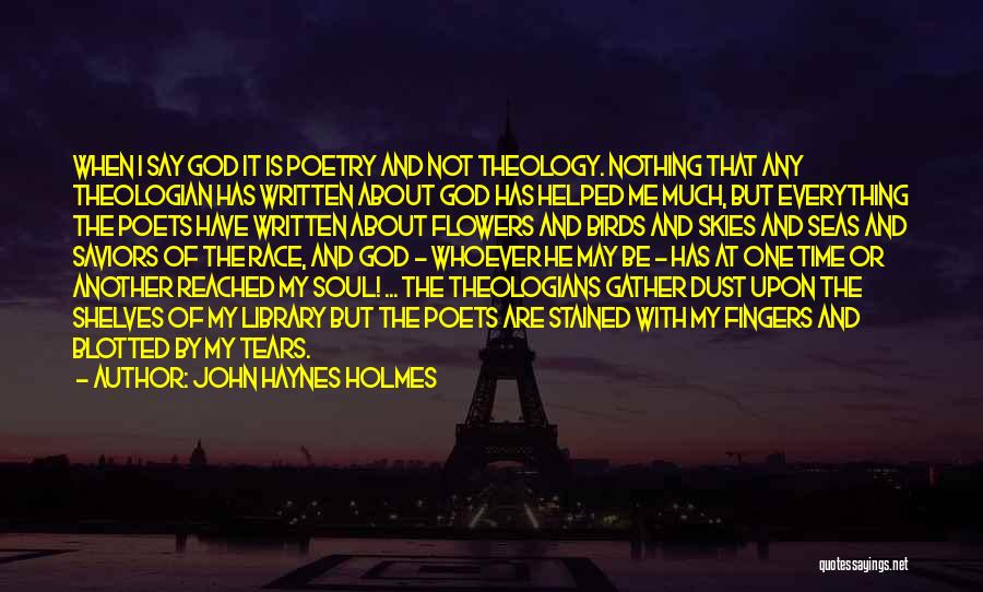 I Have Nothing But Time Quotes By John Haynes Holmes