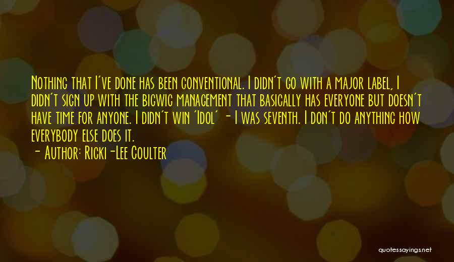 I Have Nothing But Time Quotes By Ricki-Lee Coulter