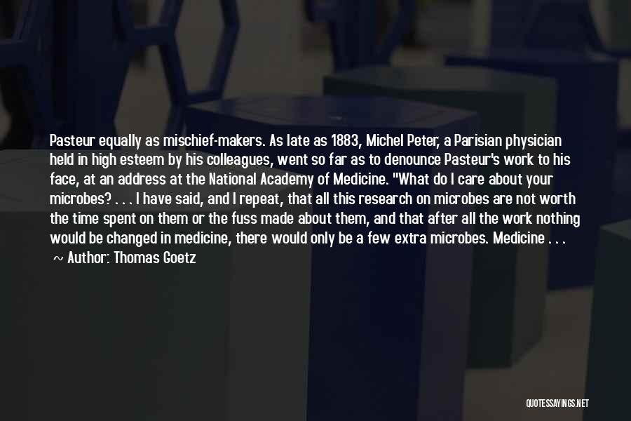 I Have Nothing But Time Quotes By Thomas Goetz