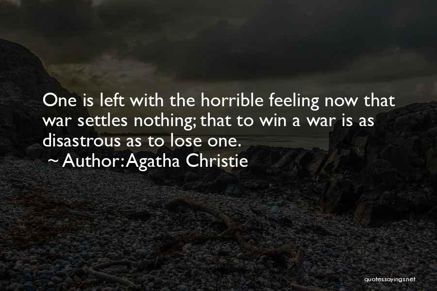 I Have Nothing Left To Lose Quotes By Agatha Christie