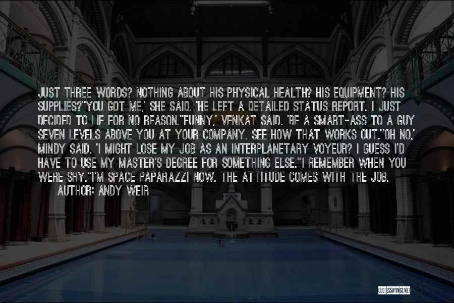 I Have Nothing Left To Lose Quotes By Andy Weir