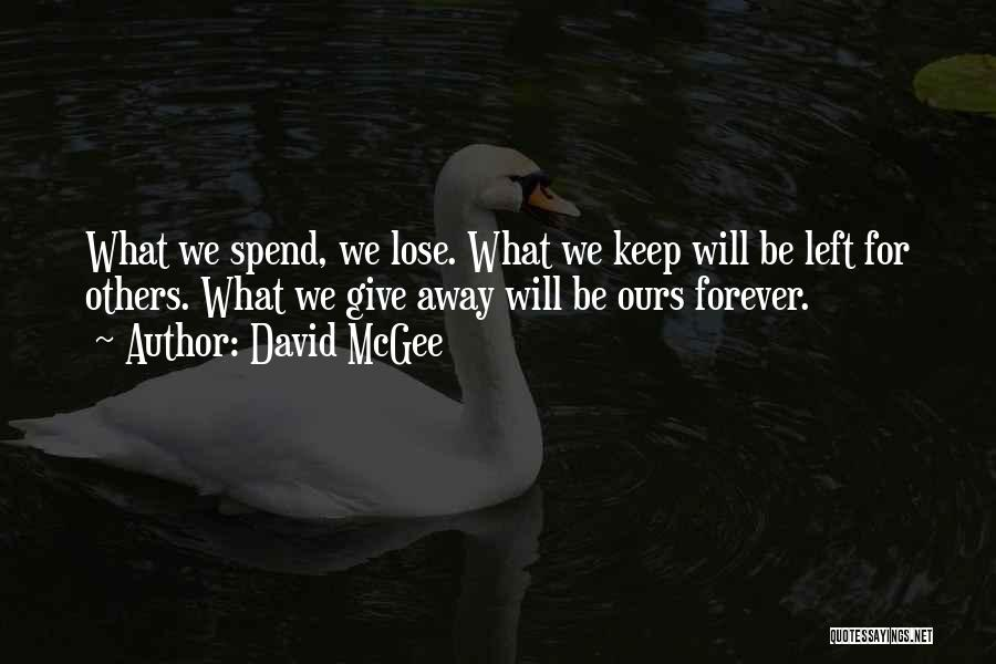 I Have Nothing Left To Lose Quotes By David McGee