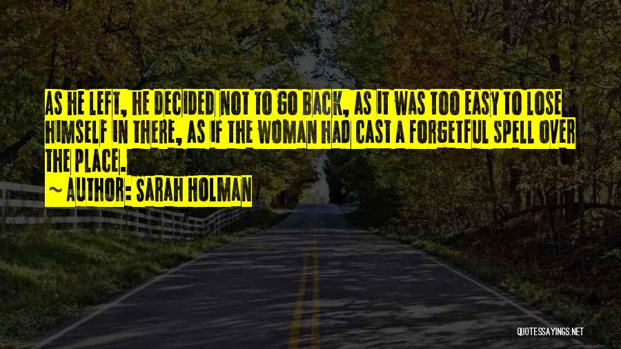 I Have Nothing Left To Lose Quotes By Sarah Holman