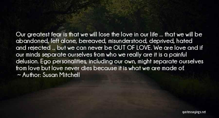 I Have Nothing Left To Lose Quotes By Susan Mitchell