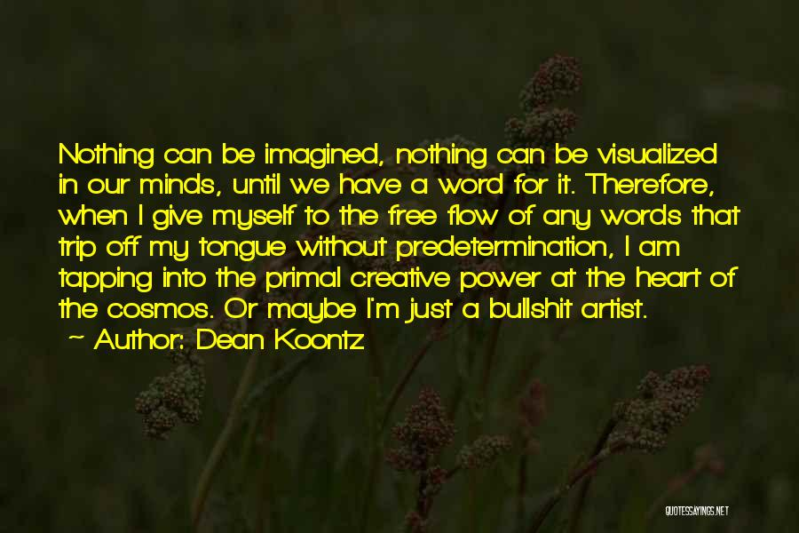 I Have Nothing To Give Quotes By Dean Koontz