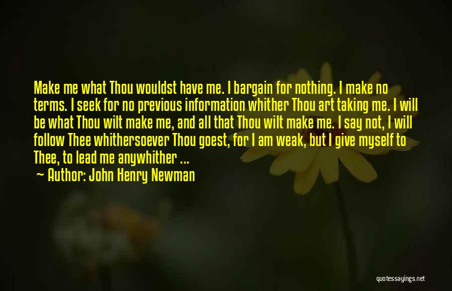 I Have Nothing To Give Quotes By John Henry Newman