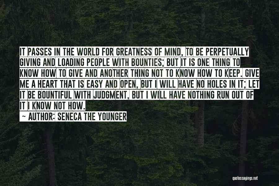 I Have Nothing To Give Quotes By Seneca The Younger