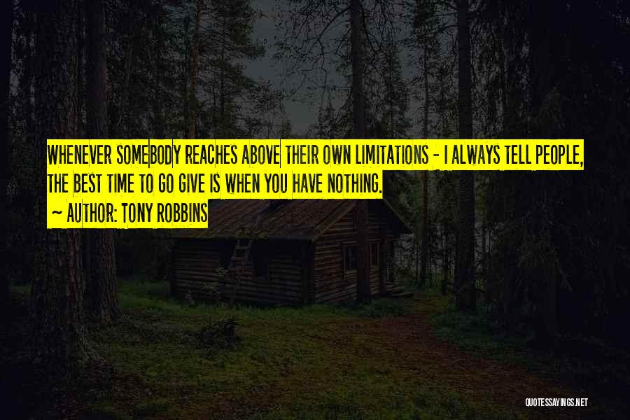 I Have Nothing To Give Quotes By Tony Robbins