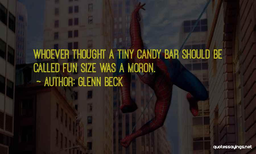 I Have So Much Fun With You Quotes By Glenn Beck