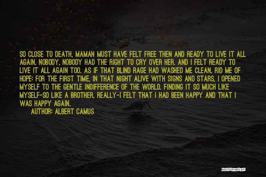I Hope For Quotes By Albert Camus