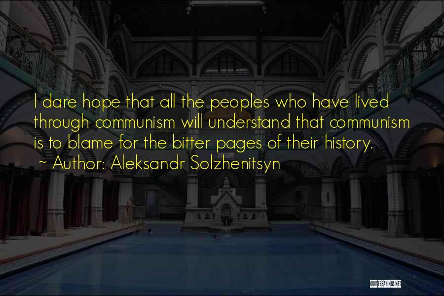 I Hope For Quotes By Aleksandr Solzhenitsyn