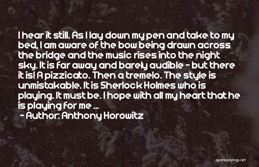 I Hope For Quotes By Anthony Horowitz