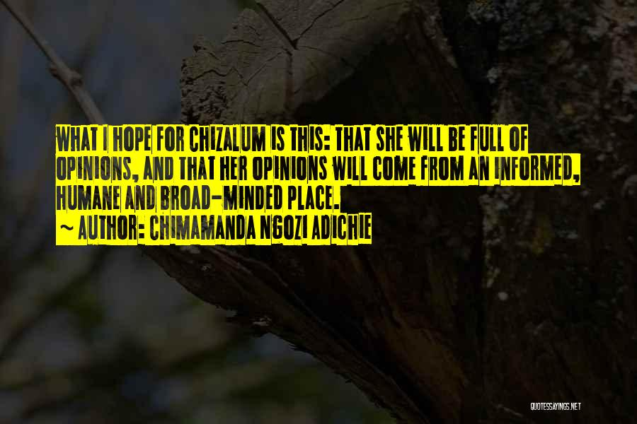 I Hope For Quotes By Chimamanda Ngozi Adichie