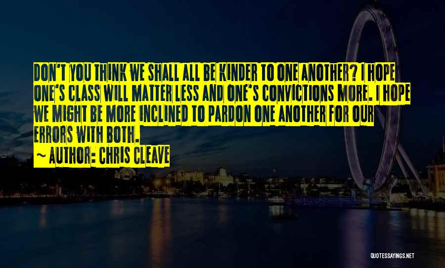 I Hope For Quotes By Chris Cleave
