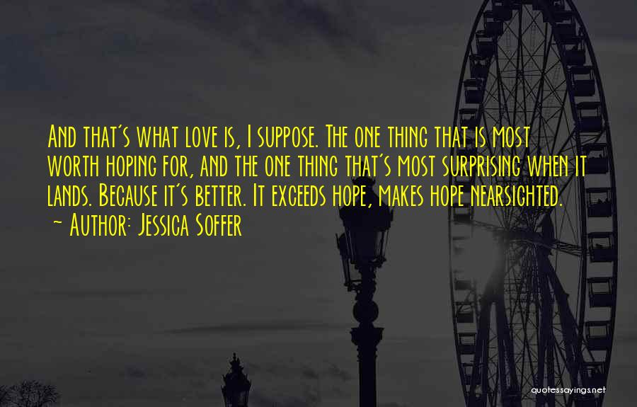 I Hope For Quotes By Jessica Soffer
