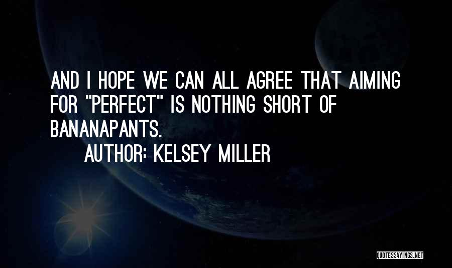 I Hope For Quotes By Kelsey Miller