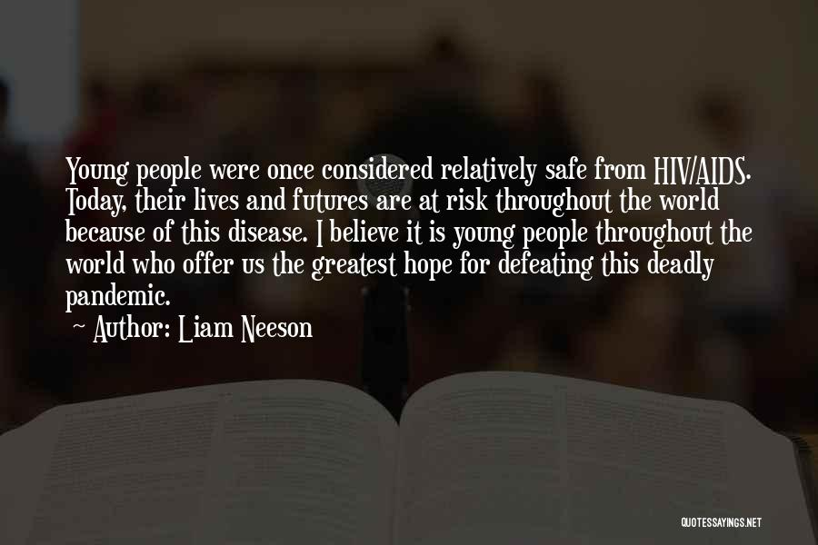 I Hope For Quotes By Liam Neeson
