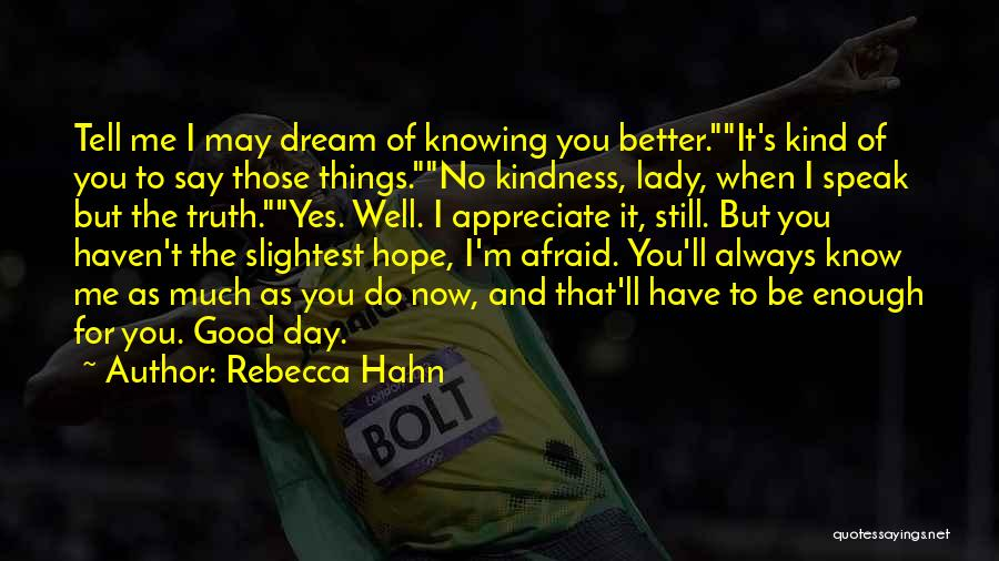 I Hope For Quotes By Rebecca Hahn