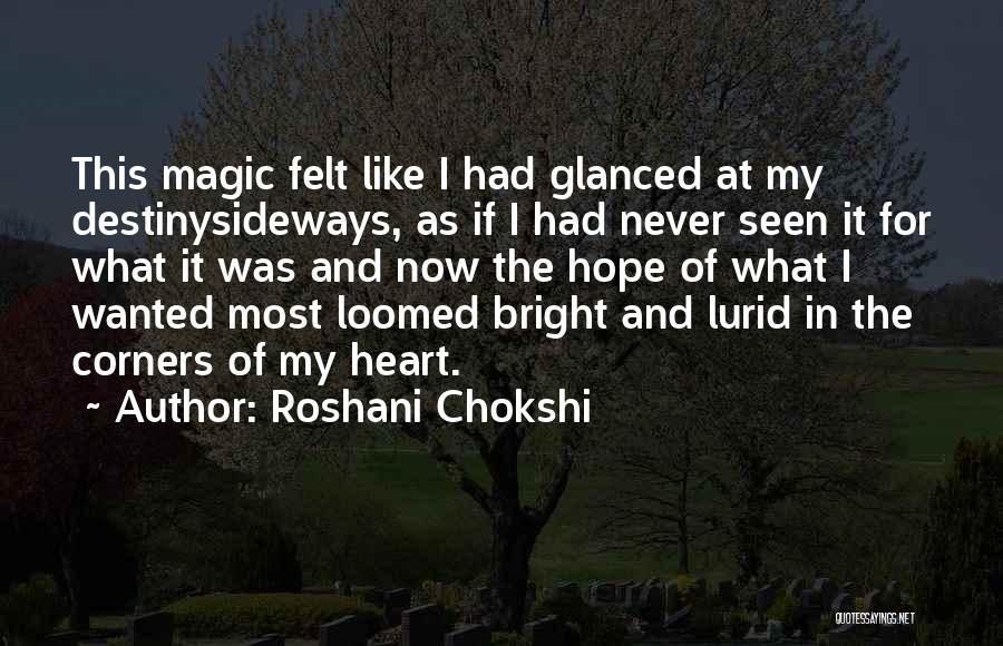 I Hope For Quotes By Roshani Chokshi