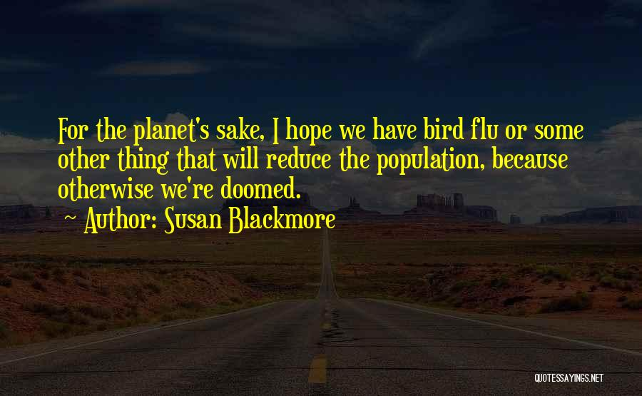 I Hope For Quotes By Susan Blackmore