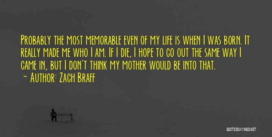 I Hope I Die Soon Quotes By Zach Braff