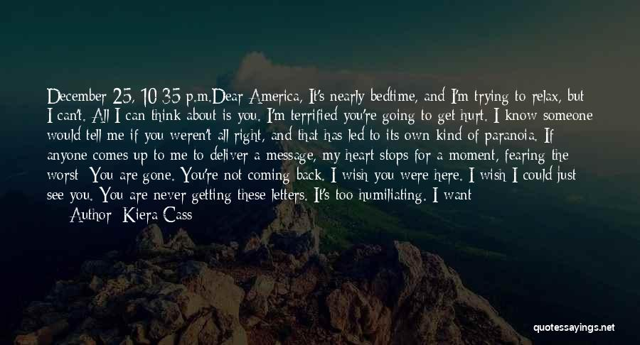 I Hope I Never See You Again Quotes By Kiera Cass