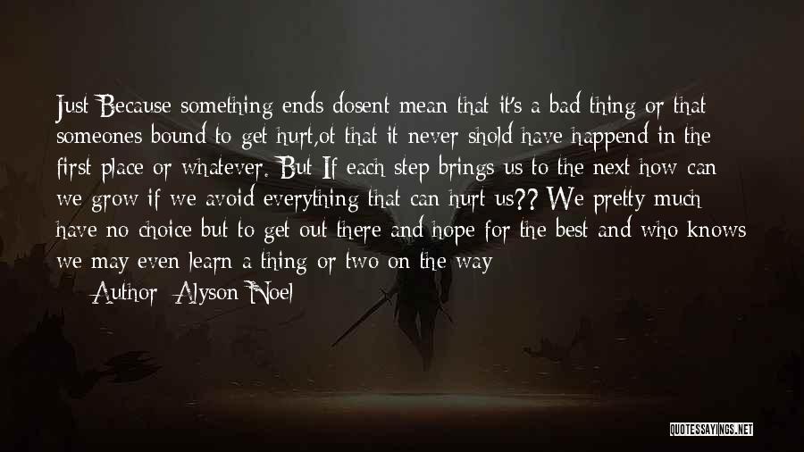 I Hope You Get Hurt Quotes By Alyson Noel