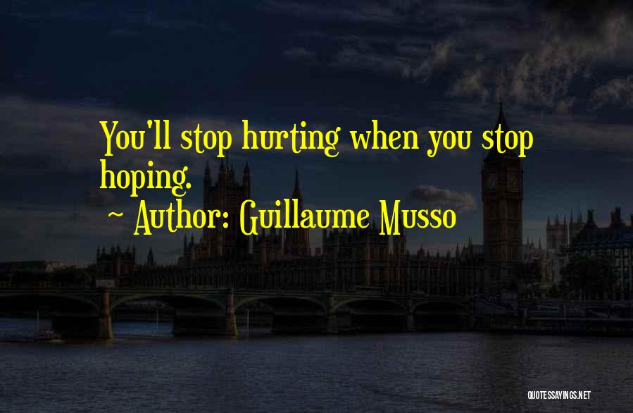 I Hope You Get Hurt Quotes By Guillaume Musso