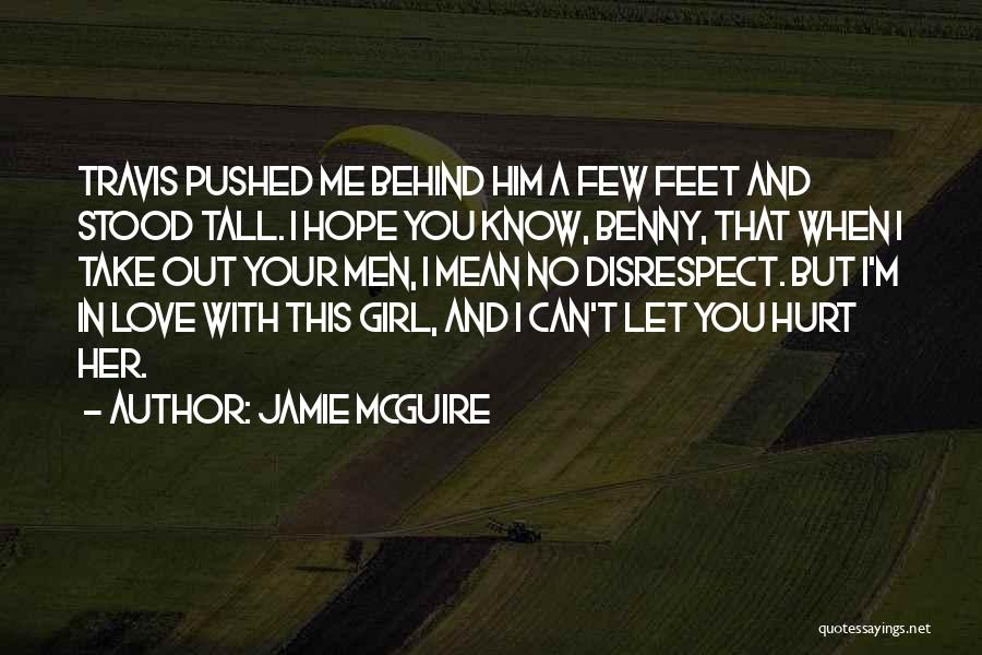 I Hope You Get Hurt Quotes By Jamie McGuire