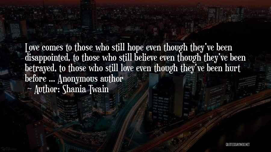I Hope You Get Hurt Quotes By Shania Twain