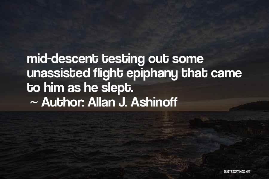 I Just Had An Epiphany Quotes By Allan J. Ashinoff