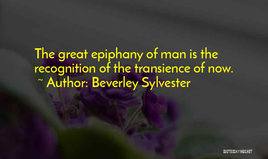 I Just Had An Epiphany Quotes By Beverley Sylvester
