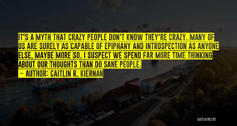 I Just Had An Epiphany Quotes By Caitlin R. Kiernan