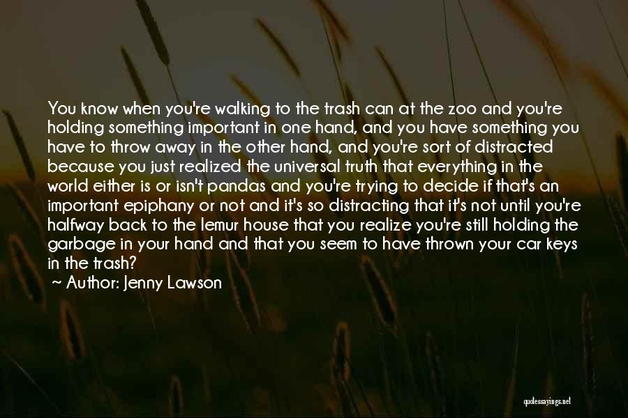 I Just Had An Epiphany Quotes By Jenny Lawson