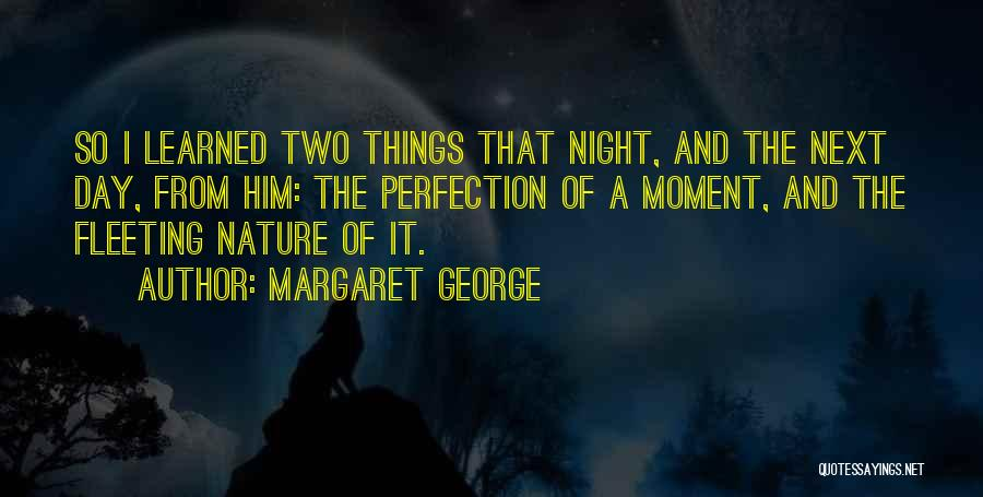 I Just Had An Epiphany Quotes By Margaret George