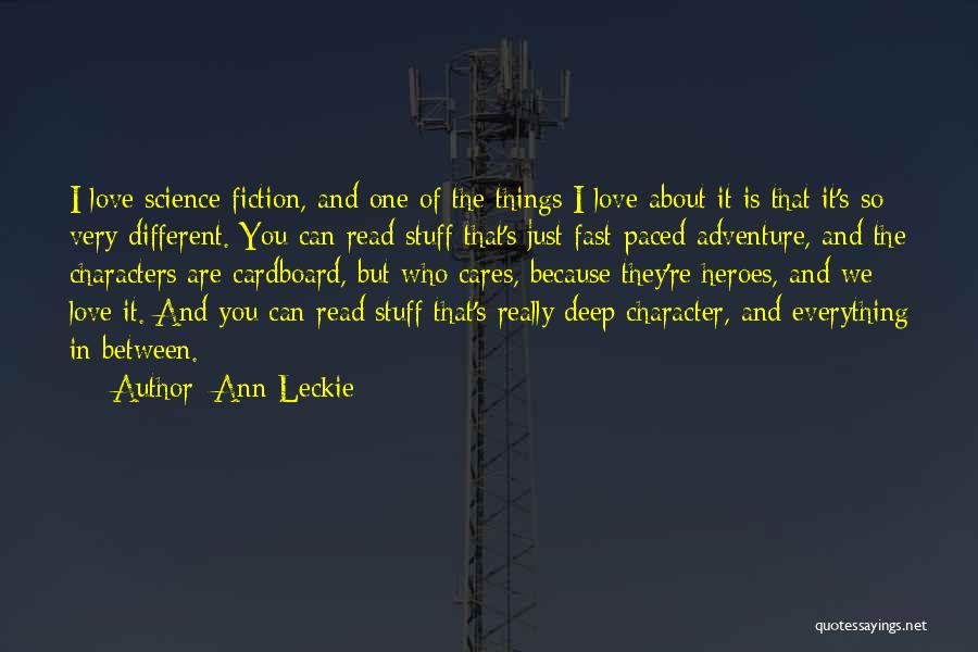 I Just Love Everything About You Quotes By Ann Leckie