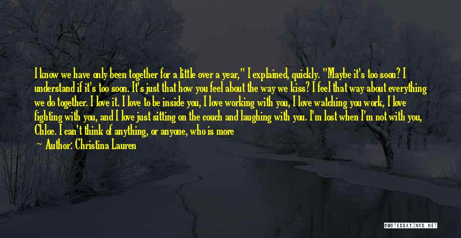 I Just Love Everything About You Quotes By Christina Lauren
