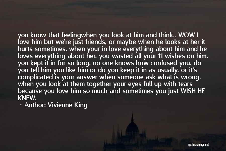 I Just Love Everything About You Quotes By Vivienne King