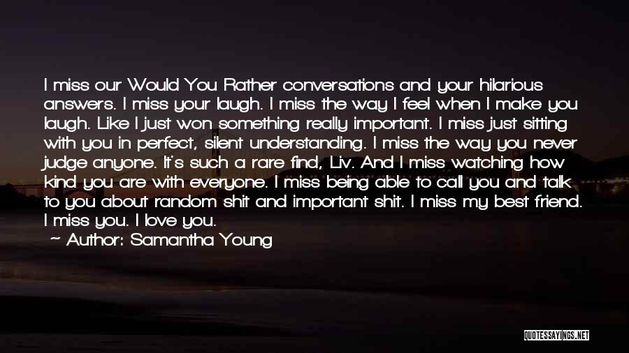 I Just Love You Quotes By Samantha Young