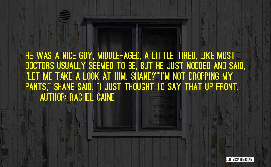 I Just Tired Quotes By Rachel Caine