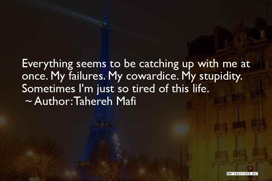 I Just Tired Quotes By Tahereh Mafi
