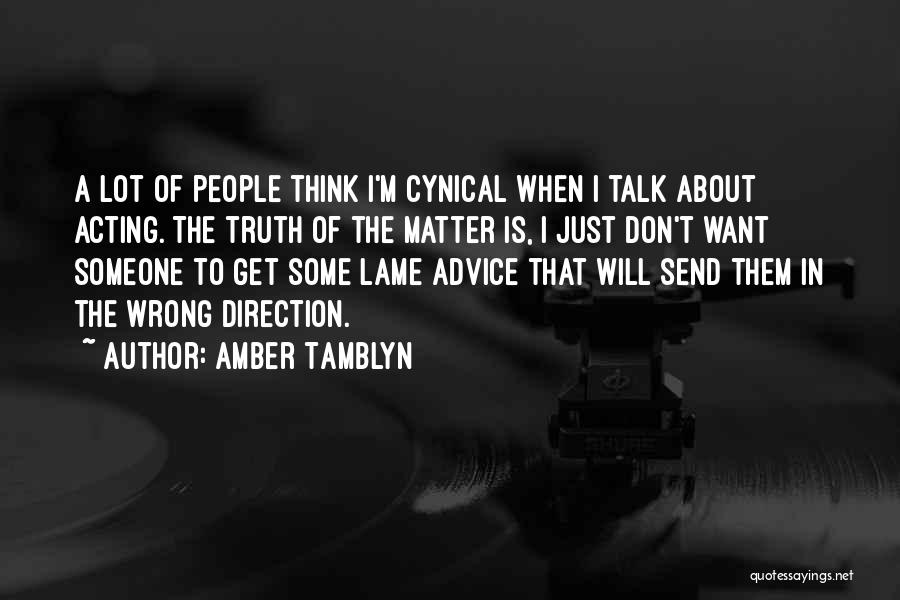I Just Want Someone To Quotes By Amber Tamblyn